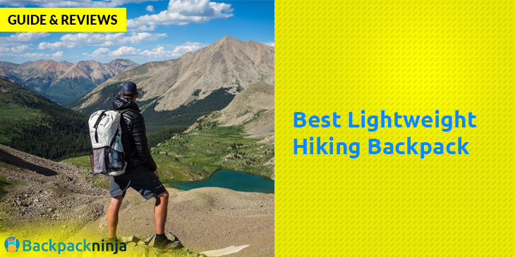 Best Lightweight Hiking Backpack – Guide & Reviews