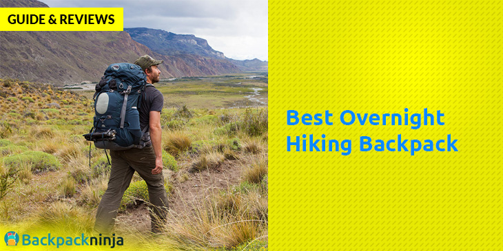 Best Overnight Hiking Backpack – Guide & Reviews